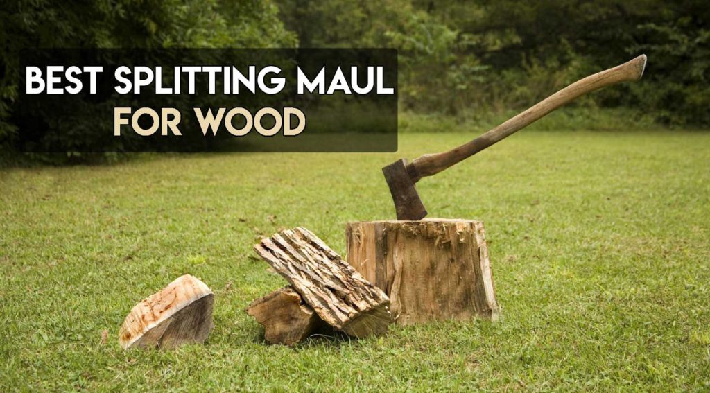 Best Splitting Maul