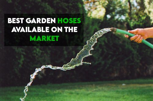 What Is The Best Garden Hose On The Market? [Guide]