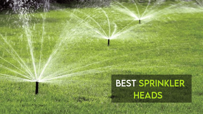 Best Sprinkler Heads [Top Rated + Guide Included]