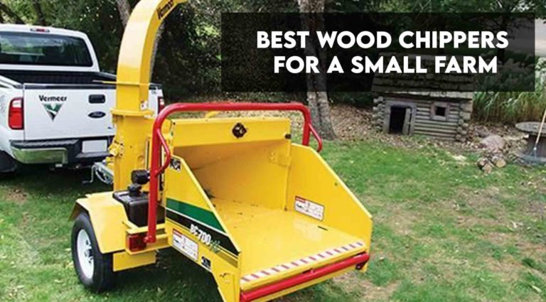 Best Wood Chipper For Small Farm [Mulch Guide Included]