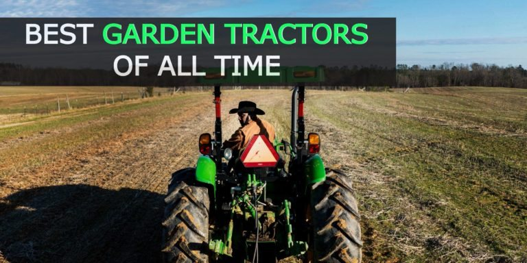 Best Garden Tractors of All Time 2021 [Top 5 Reviewed + Guide]
