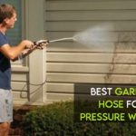 Best Garden Hose For Pressure Washer [Review+Guide]