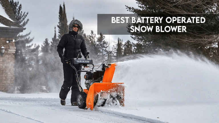 7 Best Battery Operated Snow Blower 2021
