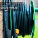 Best Garden Hose to Use with Pressure Washer [Top 10 Reviewed]
